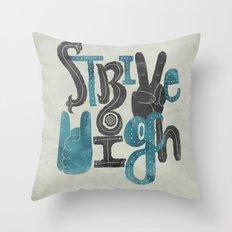 Strive High Throw Pillow