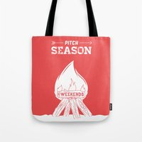 Pitch Season (Burning We… Tote Bag