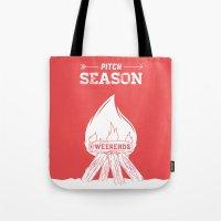 Pitch Season (Burning We… Tote Bag