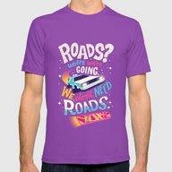 We Don't Need Roads Mens Fitted Tee Ultraviolet SMALL