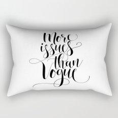 More Issues Than Vogue Rectangular Pillow