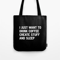 I Just Want To Drink Cof… Tote Bag