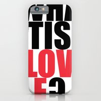 iPhone & iPod Case featuring What is Love? by Benjamin Cressall