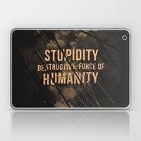 Stupidity Laptop & iPad Skin