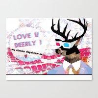 LOVE U DEERLY! my cinema daydream xo Canvas Print