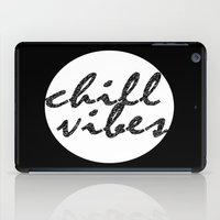 Chill Vibes iPad Case