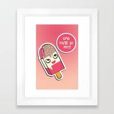 SO HOT! Framed Art Print
