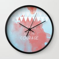 Never Lose Courage Wall Clock