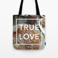true love: breakfast Tote Bag