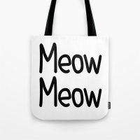 Meow Meow Tote Bag