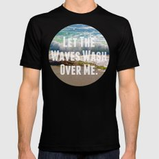 Let The Waves Wash Over Me SMALL Black Mens Fitted Tee