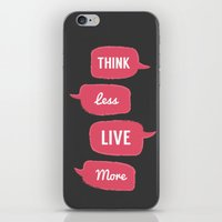 Think less, Live More iPhone & iPod Skin