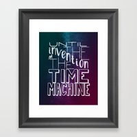 Until The Invention Of T… Framed Art Print