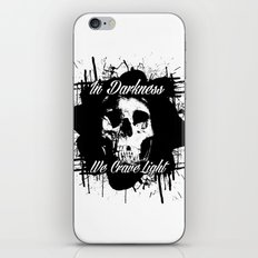 In Darkness, We Crave Light iPhone & iPod Skin