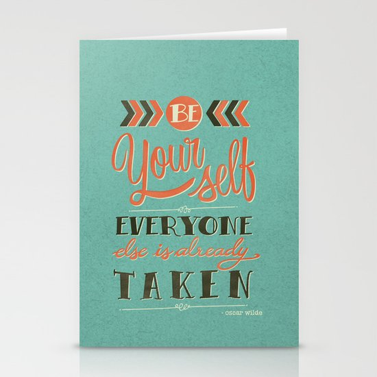 Be yourself everyone else is already taken Stationery Card