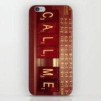 Call Me, Call Me Any Anytime iPhone & iPod Skin