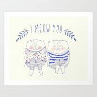 I Meow You Art Print