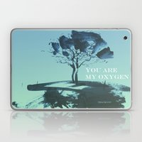 You Are My Oxygen Laptop & iPad Skin