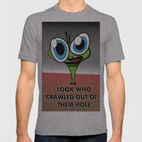Look who crawled out of their hole Mens Fitted Tee Athletic Grey SMALL