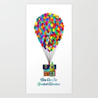 You Are Our Greatest Adv… Art Print