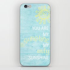 YOU ARE MY SUNSHINE iPhone & iPod Skin