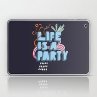 Laptop & iPad Skin featuring Life Is A Party by Nazario Graziano