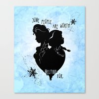 Some People Are Worth Me… Canvas Print