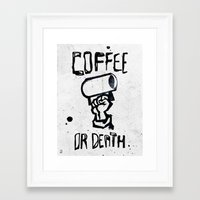 Coffee Or Death Framed Art Print