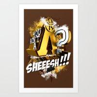 You Ain't A Lambda? SHEEESH!!! Art Print
