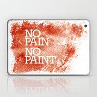 No Pain, No Paint Laptop & iPad Skin