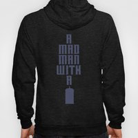 Tardis, Doctor Who - A Mad Man With a Box Hoody