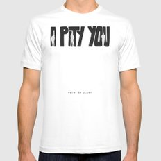 I Pity You -Paths of Glory White Mens Fitted Tee SMALL