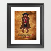 If You Don't Give A Pira… Framed Art Print