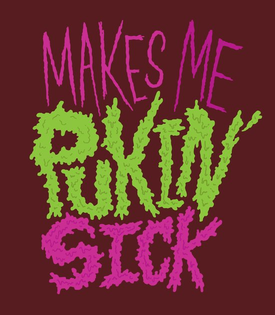 Pukin' Sick Art Print