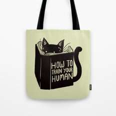 How To Train Your Human Tote Bag