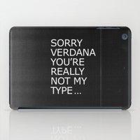 Sorry Verdana you're really not my type iPad Case