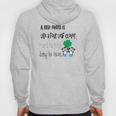 A best friend is Hoody