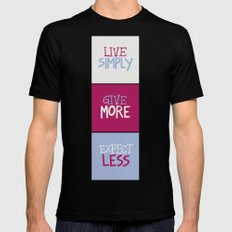Live Simply, Give More, Expect Less Mens Fitted Tee Black SMALL