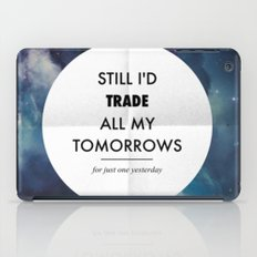 Just One Yesterday iPad Case