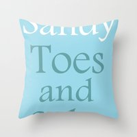 Sandy Toes And Salty Kis… Throw Pillow