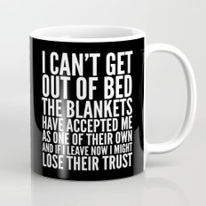 THE BLANKETS HAVE ACCEPTED ME AS ONE OF THEIR OWN Mug