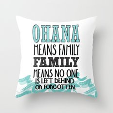 ohana means family.. lilo and stitch disney...  Throw Pillow