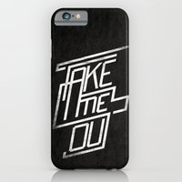 Take Me Out iPhone 6 Slim Case