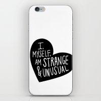 I, Myself, Am Strange An… iPhone & iPod Skin