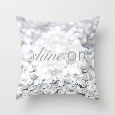 Shine ON Typography Print Throw Pillow
