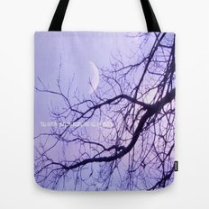 You are my sun, my moon, and all my stars. Tote Bag