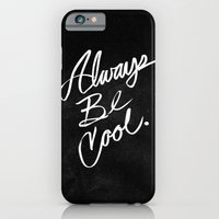 iPhone & iPod Case featuring Always Be Cool by Jason Castillo