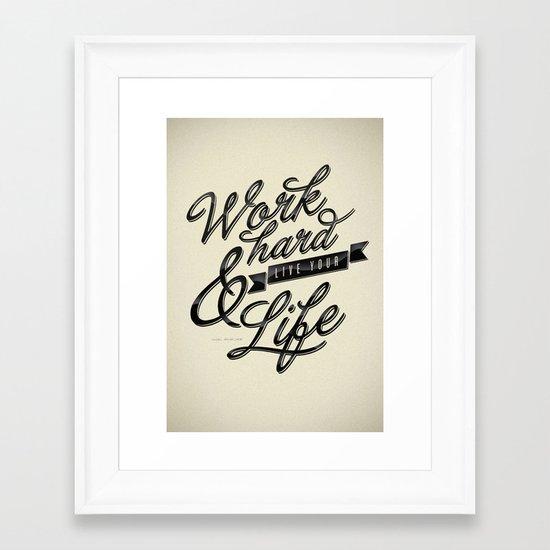 Work Hard Framed Art Print
