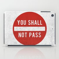 you shall not pass iPad Case