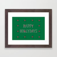 Happy Hollydays Framed Art Print